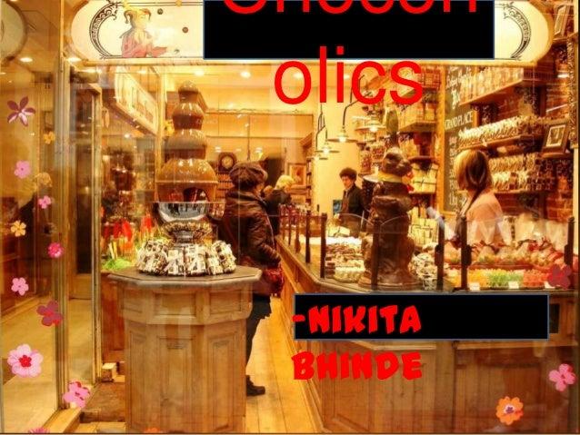 Chocoh olics -Nikita bhinde