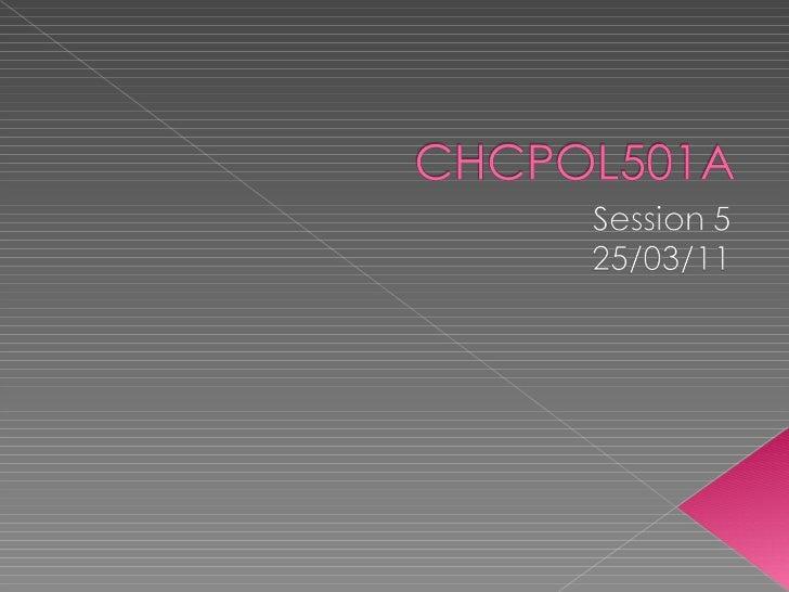 Chcpol501 a session five 250311