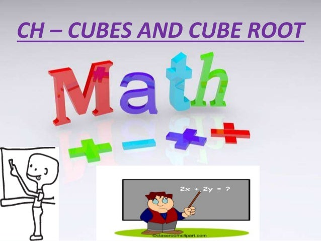 Cubes And Cube Roots From 1 to 30 ch – Cubes And Cube Root