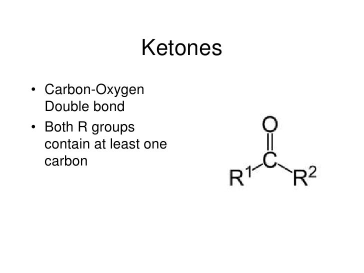 Ketones<br />Carbon-Oxygen Double bond<br />Both R groups contain at least one carbon<br />