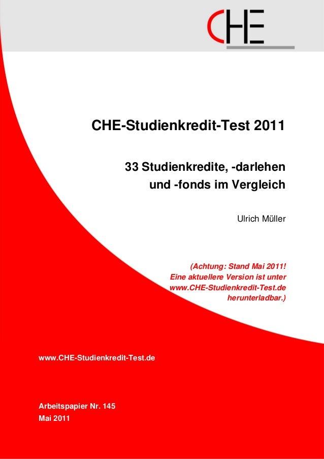 CHE-Studienkredit-Test 2011                        33 Studienkredite, -darlehen                            und -fonds im V...