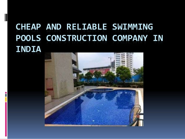 Cheap and reliable swimming pools construction company in for Swimming pool installation companies