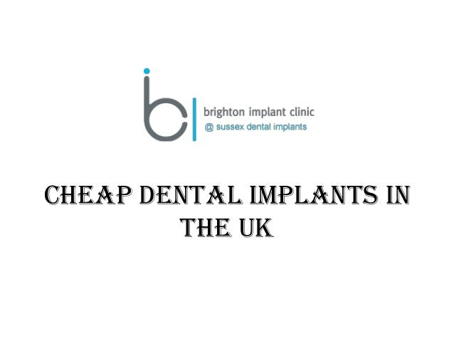 Cheap dental implants in the UK