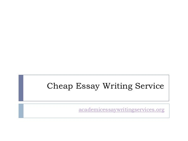 Cheapest Affordable essays writing service: Cost Effective Service ...