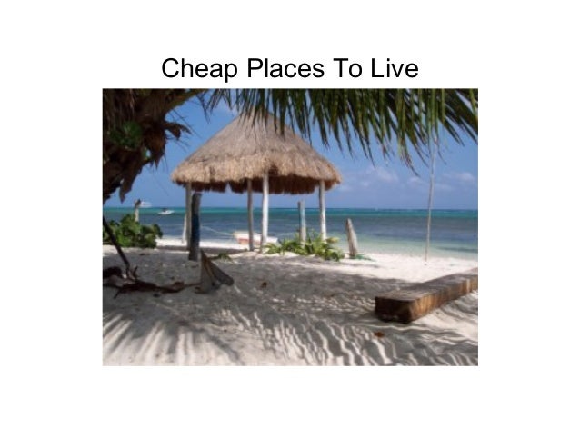 Cheap Places To Live