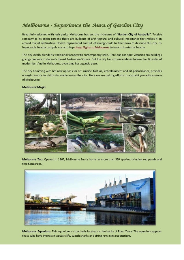 """Melbourne - Experience the Aura of Garden CityBeautifully adorned with lush parks, Melbourne has got the nickname of """"Gard..."""