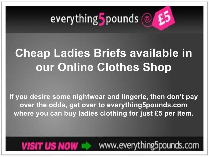 Cheap Ladies Briefs available in our Online Clothes Shop If you desire some nightwear and lingerie, then don't pay over th...