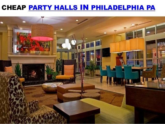 Cheap Party Halls In Philadelphia Pa