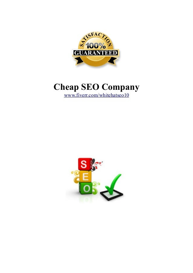 Cheap SEO Company www.fiverr.com/whitehatseo10