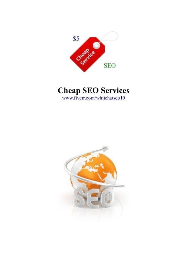 Cheap SEO Services www.fiverr.com/whitehatseo10