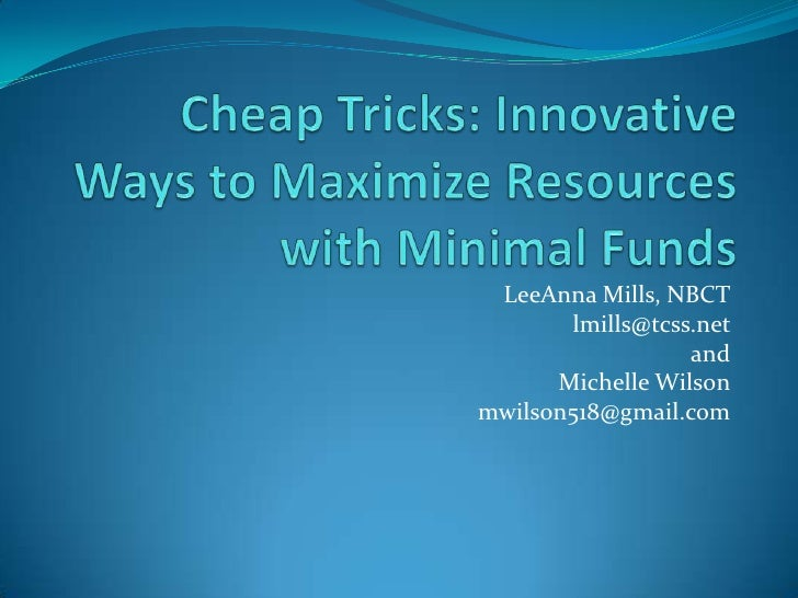 LeeAnna Mills, NBCT        lmills@tcss.net                   and       Michelle Wilson mwilson518@gmail.com
