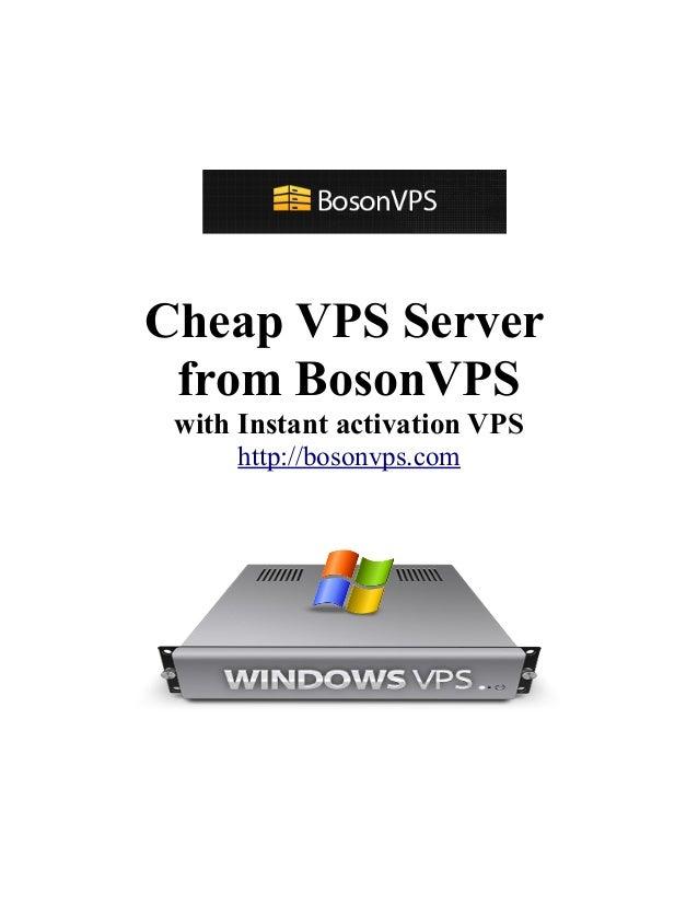 Cheap VPS Server from BosonVPS with Instant activation VPS http://bosonvps.com