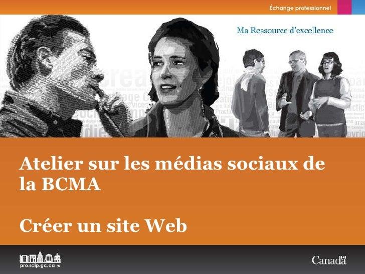 Atelier sur les médias sociaux de laBCMA Créer un site Web