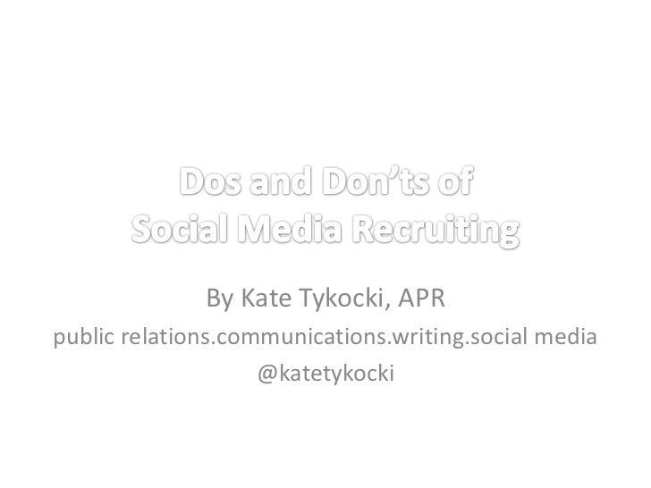 Capital Healthcare & Employment Council: Dos and Don'ts of Social Media Recruiting