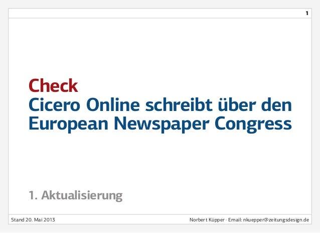 CheckCicero Online schreibt über denEuropean Newspaper CongressEin Beitrag zum ThemaQualitätssicherung im Journalismus1. A...