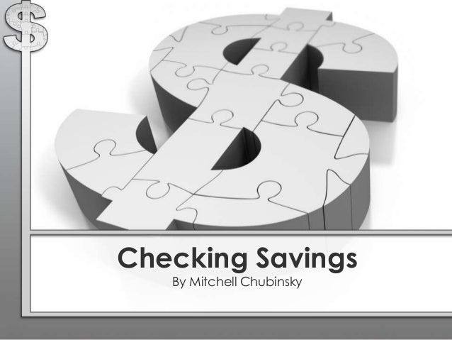 Checking Savings By Mitchell Chubinsky