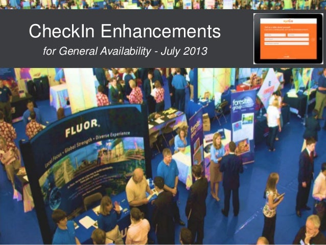 CheckIn Enhancements for General Availability - July 2013