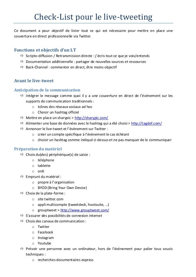 Check-List pour le live-tweetingCe document a pour objectif de lister tout ce qui est nécessaire pour mettre en place unec...