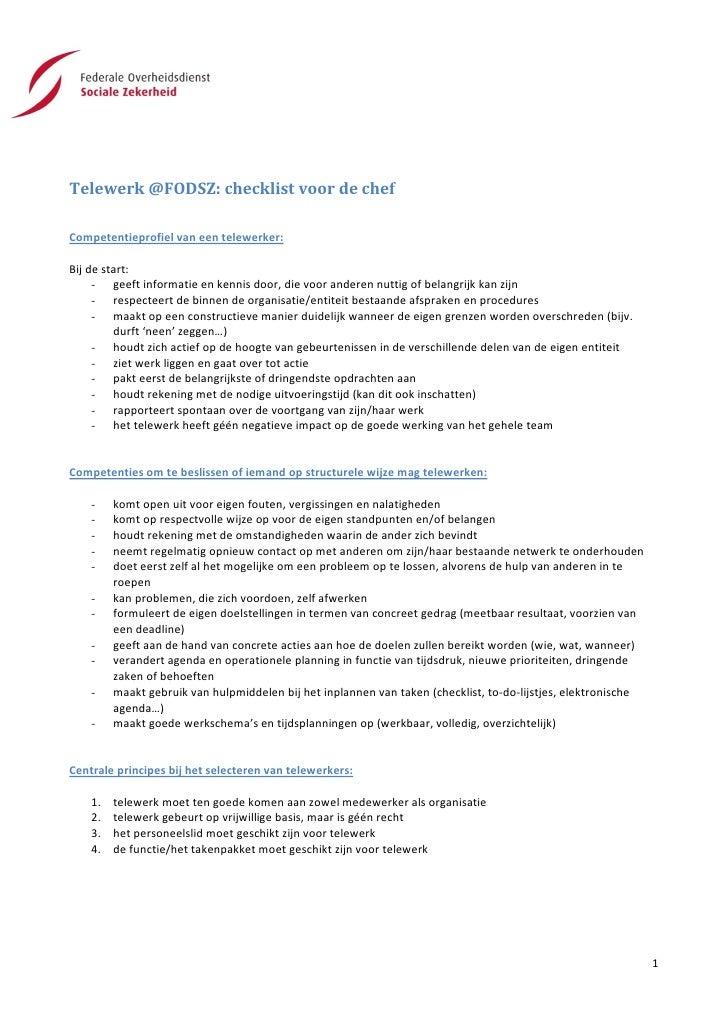 Telewerk @FODSZ: checklist voor de chefCompetentieprofiel van een telewerker:Bij de start:     - geeft informatie en kenni...