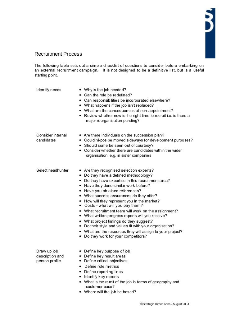 Recruitment ProcessThe following table sets out a simple checklist of questions to consider before embarking onan external...