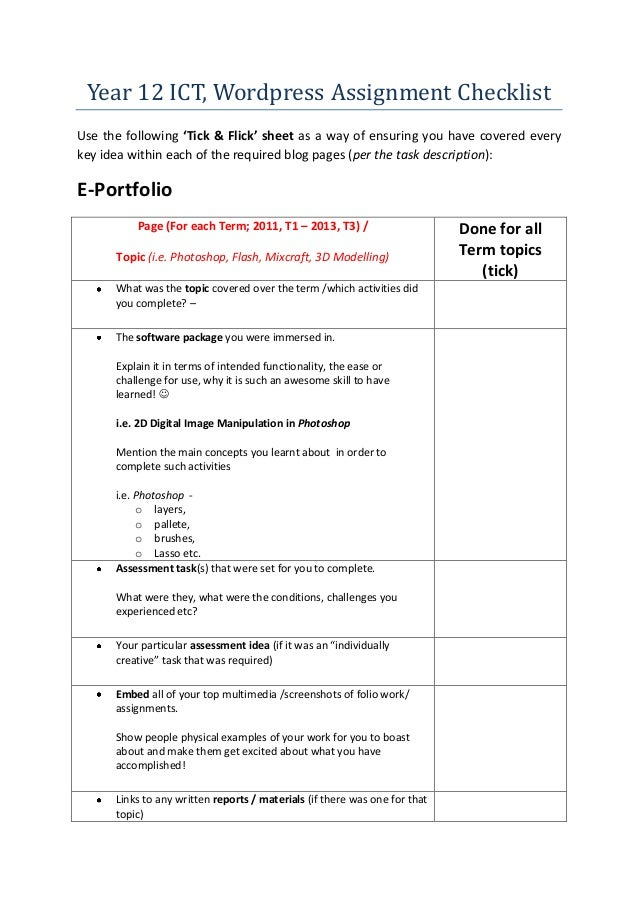 Year 12 ICT, Wordpress Assignment Checklist Use the following 'Tick & Flick' sheet as a way of ensuring you have covered e...