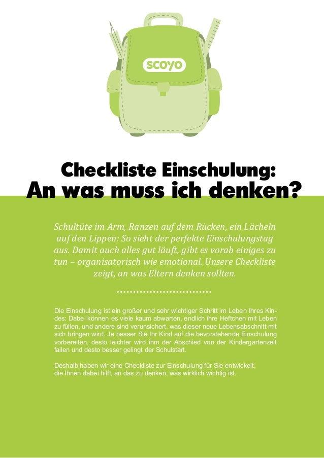 1 Checkliste Einschulung Checkliste Einschulung: An was muss ich denken? Schultüte im Arm, Ranzen auf dem Rücken, ein Läch...