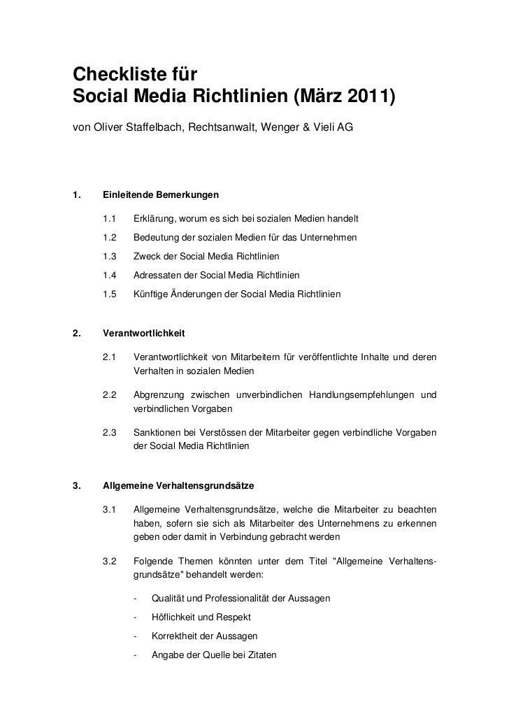 Checkliste fürSocial Media Richtlinien (März 2011)von Oliver Staffelbach, Rechtsanwalt, Wenger & Vieli AG1.   Einleitende ...