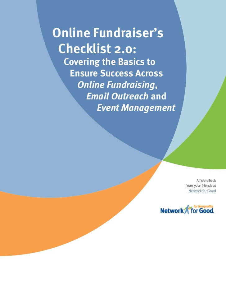 Online Fundraiser's Checklist 2.0: Covering the Basics to  Ensure Success Across    Online Fundraising,      Email Outreac...