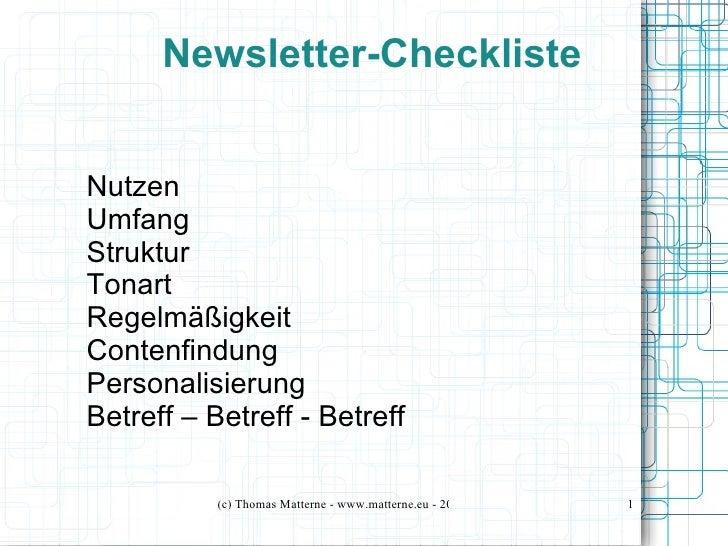 Newsletter-ChecklisteNutzenUmfangStrukturTonartRegelmäßigkeitContenfindungPersonalisierungBetreff – Betreff - Betreff     ...