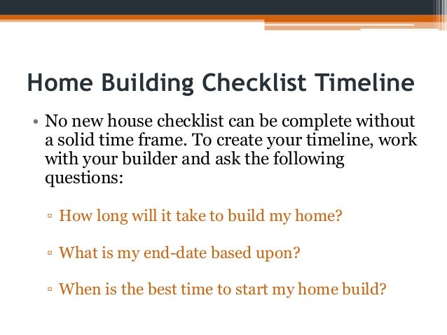 Checklist for building a house for New home construction timeline