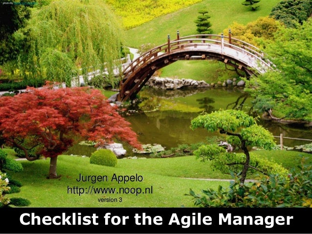 Checklist for the Agile Manager Jurgen Appelo http://www.noop.nl version 3 photo by Randy son of Robert