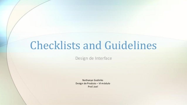 Checklists and guidelines - Diretrizes para uma boa interface