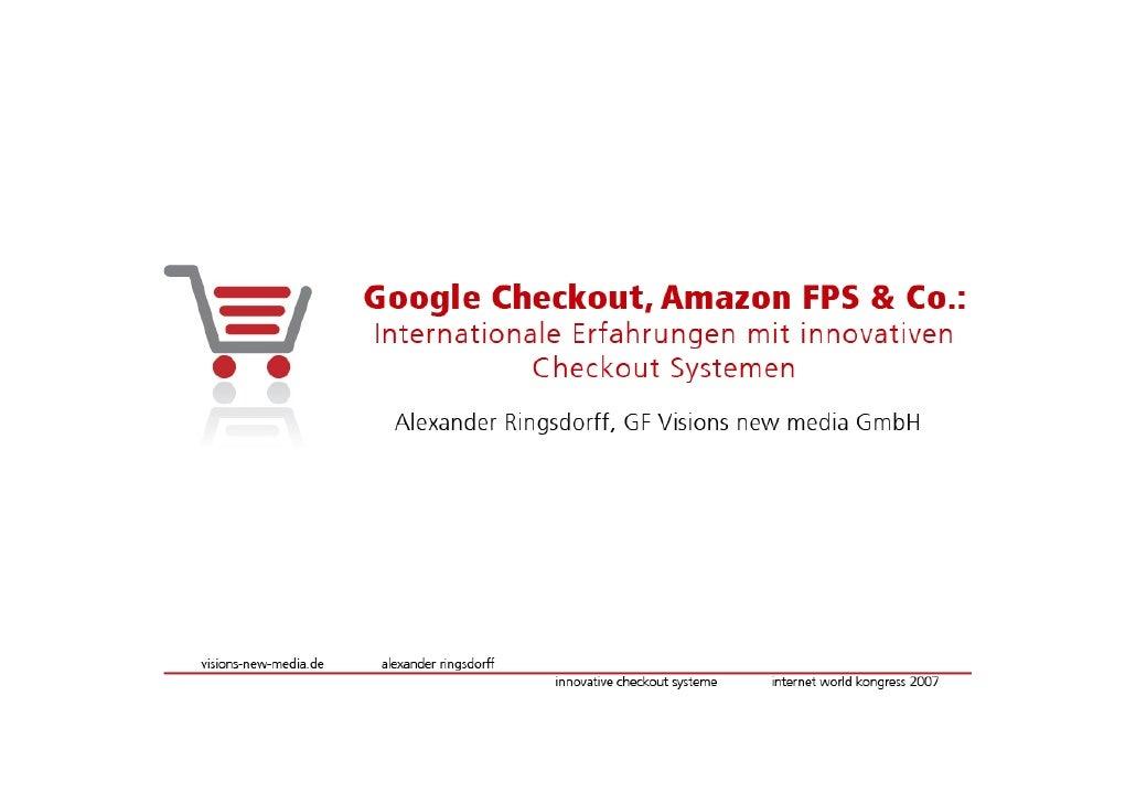 Google Checkout, Amazon FPS & Paypal