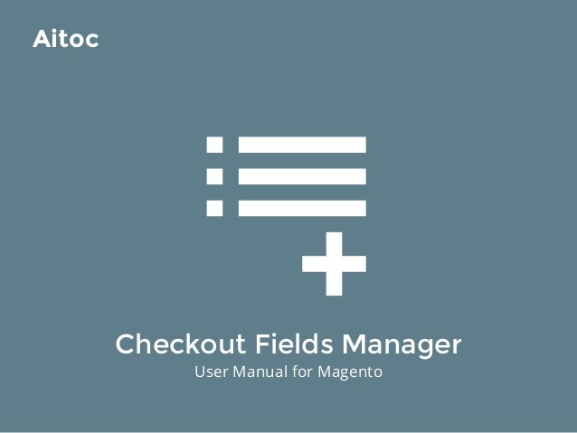 Checkout fields manager user manual