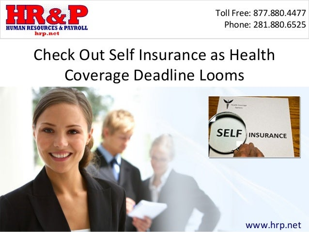 Check Out Self Insurance as Health Coverage Deadline Looms
