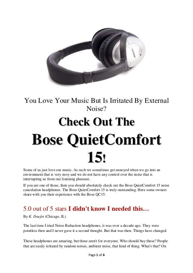 Check Out The Bose Quiet Comfort 15