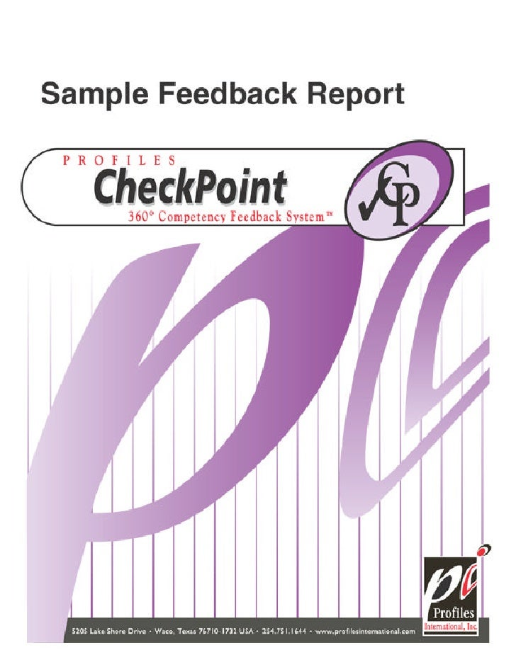 T     his comprehensive CheckPoint report presents a balanced picture of       your strengths and developmental areas, com...