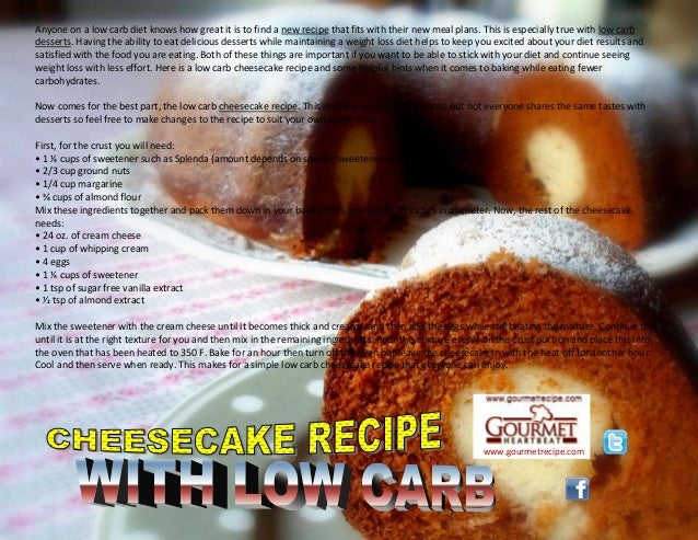 www.gourmetrecipe.com Anyone on a low carb diet knows how great it is to find a new recipe that fits with their new meal p...