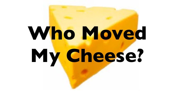 who stole my cheese