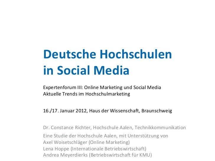 Deutsche Hochschulenin Social MediaExpertenforum III: Online Marketing und Social MediaAktuelle Trends im Hochschulmarketi...