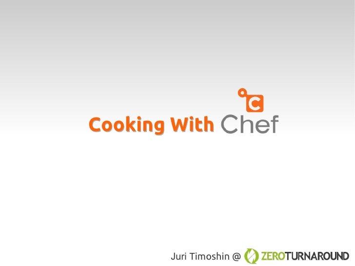 Cooking With       Juri Timoshin @