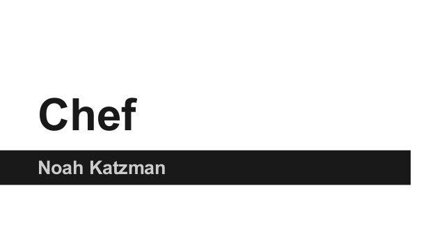 Chef Noah Katzman