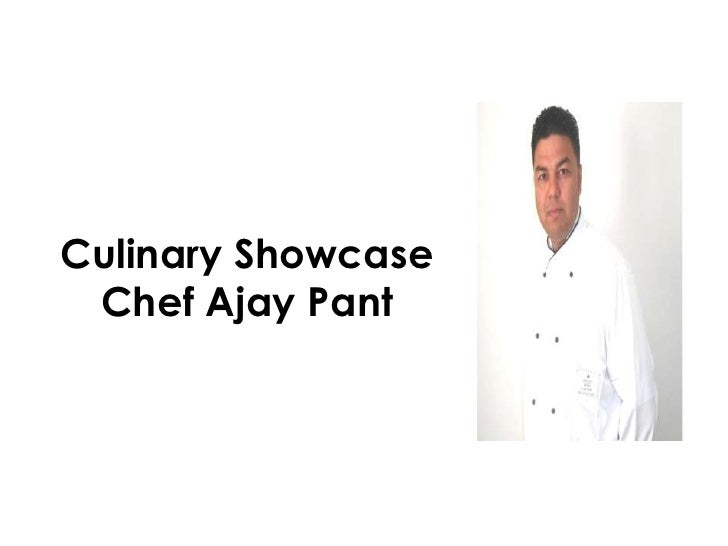 Culinary ShowcaseChef Ajay Pant<br />