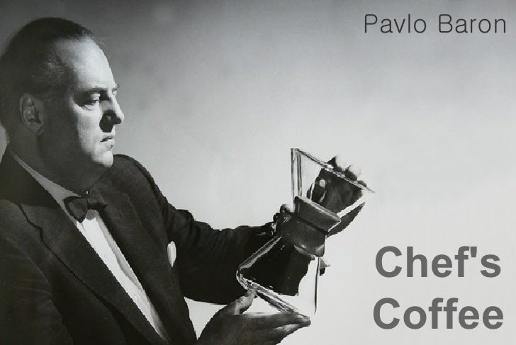 Pavlo BaronChefsCoffee