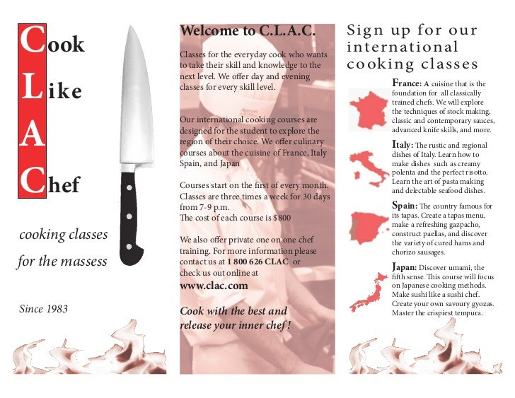 C ook             Welcome to C.L.A.C.                  Classes for the everyday cook who wants                            ...