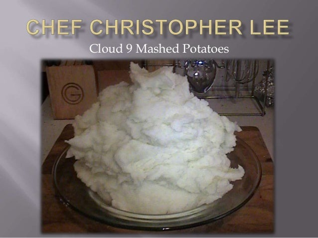 Cloud 9 Mashed Potatoes