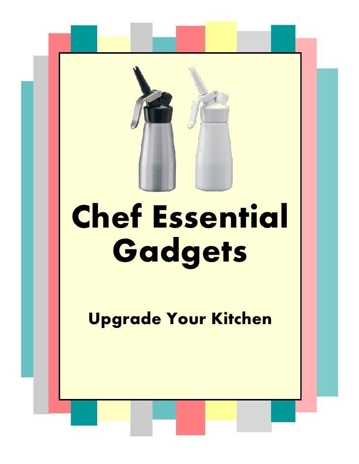 Chef Essential Gadgets - Upgrade Your Kitchen