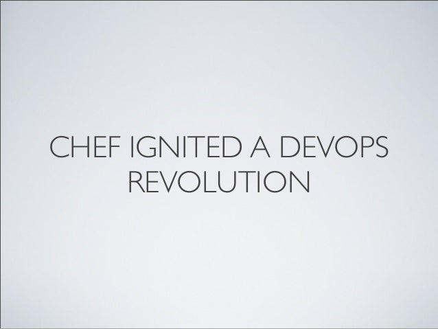 Chef ignited a DevOps revolution – BK Box
