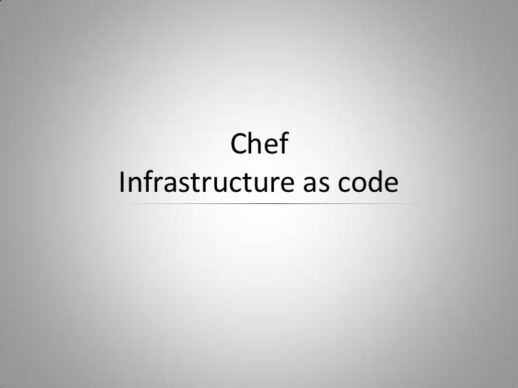 ChefInfrastructure as code<br />