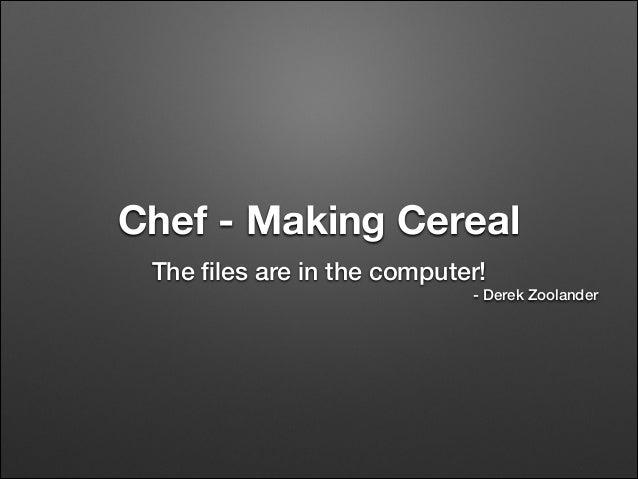 Chef making cereal presentation